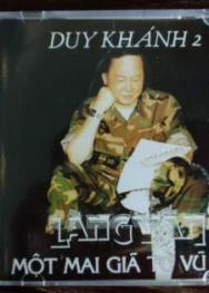 Làng Văn CD: Duy Khánh 2 – Một Mai Giã Từ Vũ Khí