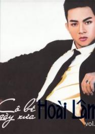 Phương Nam Film : Hoài Lâm Vol.2-Cô Bé Ngày Xưa